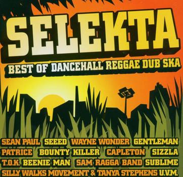 Various - Selekta. Best of Dancehall, Reggae, Dub, Ska.