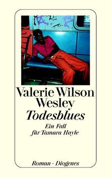 Todesblues: Ein Fall für Tamara Hayle - Valerie Wilson Wesley