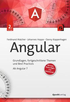 Angular. Grundlagen, fortgeschrittene Techniken und Best Practices mit TypeScript - Ab Angular 4, inklusive NativeScript und Redux - Danny Koppenhagen  [Gebundene Ausgabe]