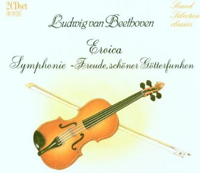 Philh.Festsp.Orch - Sound Selection Classics - Beethoven (Eroica-Sinfonie / Freude, schöner Götterfunken)