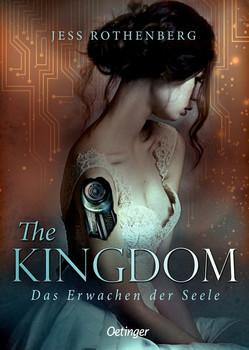 The Kingdom. Das Erwachen der Seele - Jess Rothenberg  [Gebundene Ausgabe]
