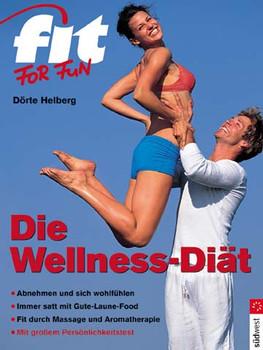 quality design e9a99 cb54a Fit for Fun. Die Wellness-Diät - Dörte Helberg