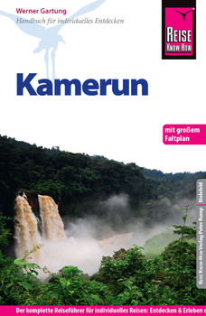 Reise Know-How Kamerun: Reiseführer für individuelles Entdecken - Gartung, Werner
