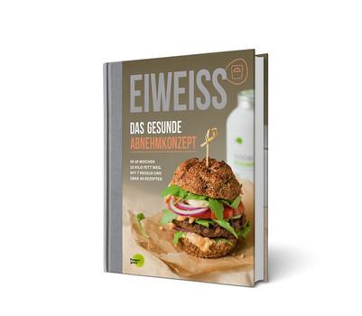 EIWEISS - Das gesunde Abnehmkonzept. In 10 Wochen 10 Kilo Fett weg. Mit 7 Regeln und über 40 Rezepten [Gebundene Ausgabe]