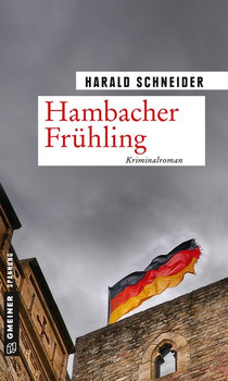 Hambacher Frühling. Palzkis 15. Fall - Harald Schneider  [Taschenbuch]