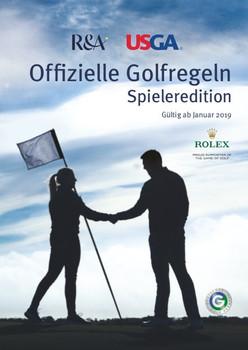 Offizielle Golfregeln - Spieleredition. Gültig ab Januar 2019 [Taschenbuch]