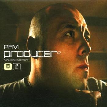 Pfm - Producer 02