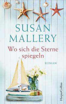 Wo sich die Sterne spiegeln - Susan Mallery  [Taschenbuch]