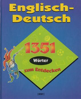 Englisch - Deutsch: 1351 Worter Zum Entdecken - LeeAnn Bortolussi [Gebundene Ausgabe]