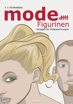 Mode-Figurinen Vorlagen für Modezeichnungen - F. Volker Feyerabend