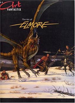 Art Fantastix Select: Nr. 5 - The Art of Elmore [Taschenbuch]