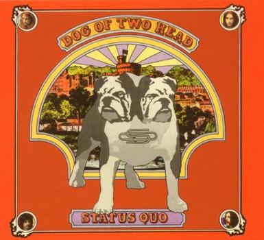 Status Quo - Dog of Two Head (Digipack)