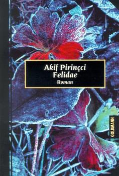 Felidae. - Akif Pirincci