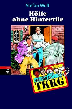 TKKG - Hölle ohne Hintertür: Band 103 - Stefan Wolf