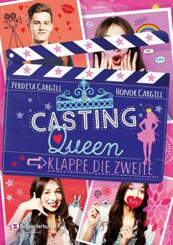 Casting-Queen, Band 02. Klappe, die zweite - Perdita Cargill  [Taschenbuch]