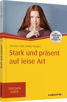 Stark und präsent auf leise Art - Susanne Dölz  [Taschenbuch]
