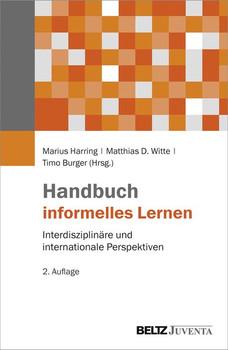 Handbuch informelles Lernen. Interdisziplinäre und internationale Perspektiven [Gebundene Ausgabe]