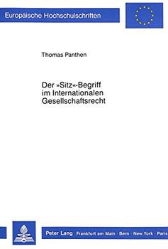 Der 'Sitz'-Begriff im Internationalen Gesellschaftsrecht