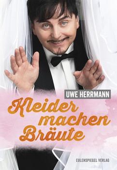 Kleider machen Bräute - Uwe Herrmann [Gebundene Ausgabe]