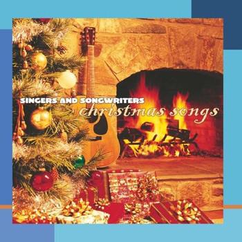Various - Singers & Songwriters Christmas Songs