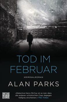 Tod im Februar. Kriminalroman. Band 2 - Alan Parks  [Taschenbuch]