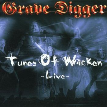 Grave Digger - Tunes of Wacken-Live
