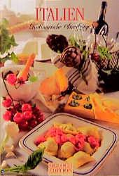 Italien. Kulinarische Streifzüge. Mit 73 Rezepten - Hans-Joachim Döbbelin
