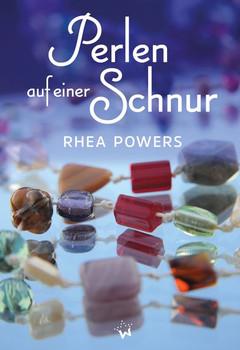Perlen auf einer Schnur. Ein Initiations-Geschichte - Rhea Powers  [Taschenbuch]