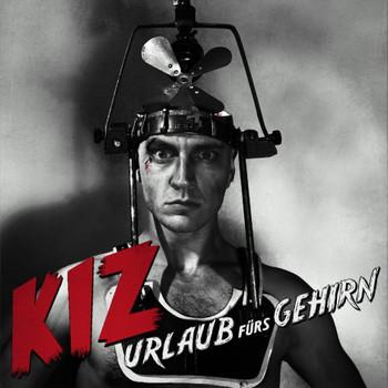 K.I.Z. - Urlaub Fürs Gehirn (Ltd. Pur Edt.)