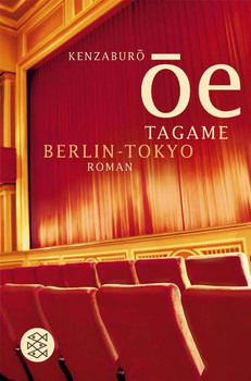 Tagame. Berlin - Tokyo - Kenzaburo Oe