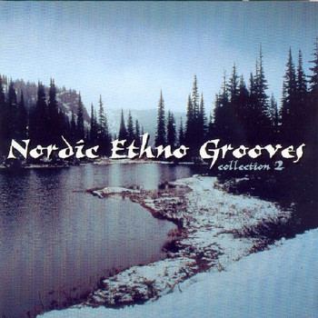 Various - Nordic Ethno Grooves 2