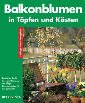 Balkonblumen in Töpfen und Kästen. Farbige Gartenratgeber