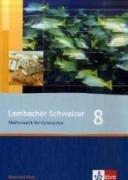 Lambacher Schweizer - Ausgabe Rheinland-Pfalz 2005: Lambacher Schweizer - Neubearbeitung. 8. Schuljahr. Ausgabe Rheinland-Pfalz: Schülerbuch - August Schmid