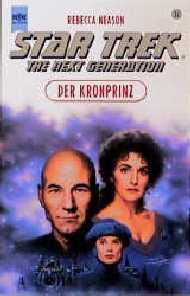 Star Trek - Der Kronprinz  - Rebecca Neason