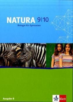Natura - Biologie für Gymnasien. Neubearbeitung: Natura. Biologie für Gymnasien. 9./10. Schuljahr. Schülerband - Horst Bickel