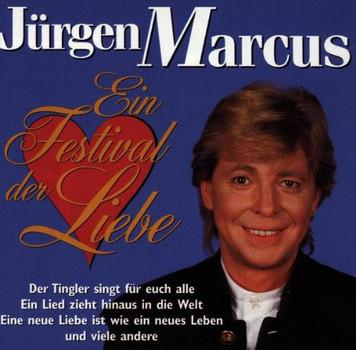 Jürgen Marcus - Ein Festival der Liebe
