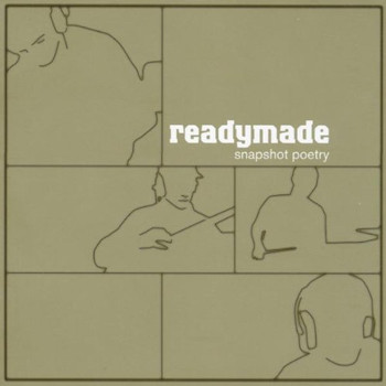 Readymade - Snapshot Poetry