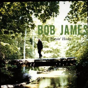 Bob James - Playin' Hooky