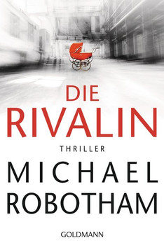 Die Rivalin. Thriller - Michael Robotham  [Taschenbuch]