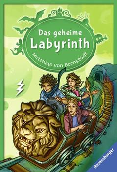 Das geheime Labyrinth - von Bornstädt, Matthias