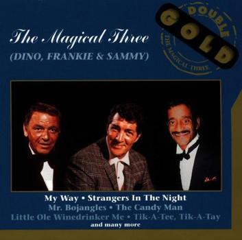 Sinatra,Davis Jr. Martin - The Magical Three