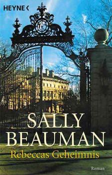 Rebeccas Geheimnis - Sally Beauman