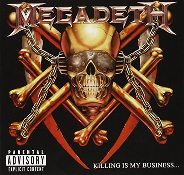 Megadeth - Killing Is My Business+Unrelea