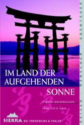 Sierra, Bd.3, Im Land der aufgehenden Sonne - Stefan Biedermann