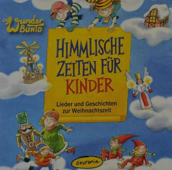 Wunderbuntd - Himmlische Zeiten für Kinder