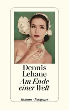Am Ende einer Welt - Lehane, Dennis