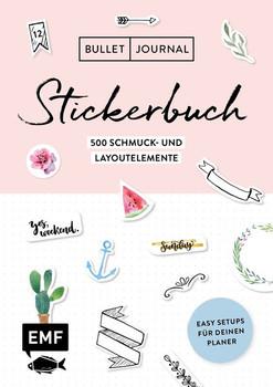 Bullet Journal – Stickerbuch. Easy Setups für deinen Planer: 500 Schmuck- und Layoutelemente [Taschenbuch]