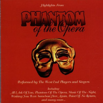 the West End Players & Singers - Phantom of the Opera