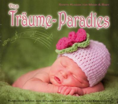 Various - Das Träume Paradies - Sanfte Klassik für Mama & Baby
