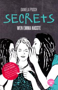 Secrets: Wen Emma hasste - Daniela Pusch [Gebundene Ausgabe]